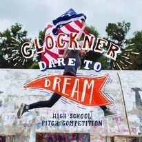 Students to Compete at Glockner Dare to Dream Finals